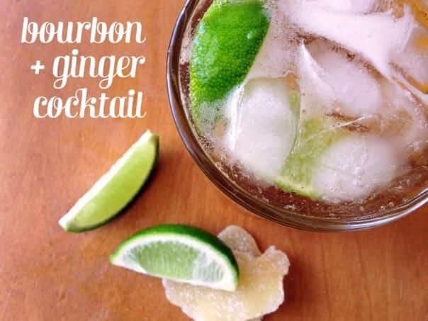 Bourbon + Ginger Cocktail // Feast + West