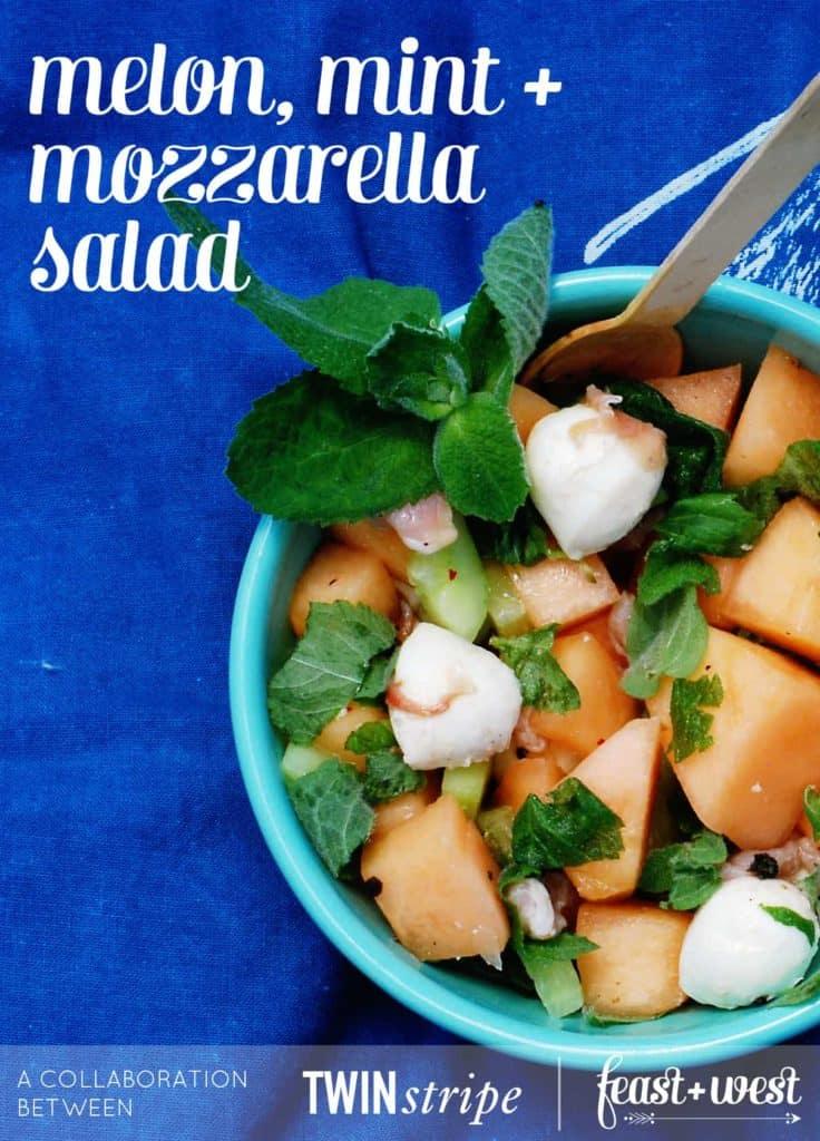 Melon, Mint + Mozzarella Salad