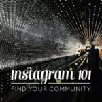 Instagram 101: Find Your Community