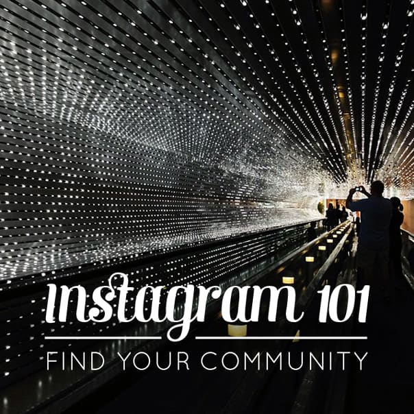 Instagram 101: Find your community // Feast + West