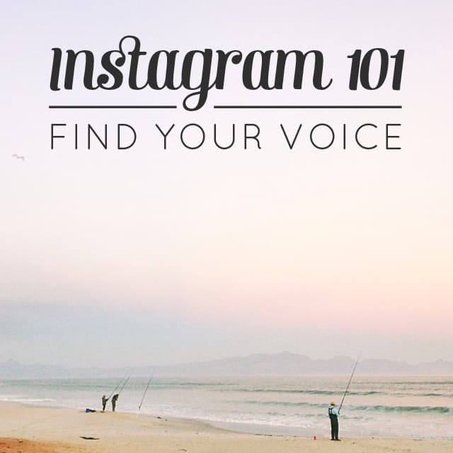 Instagram 101: Find your voice // Feast + West