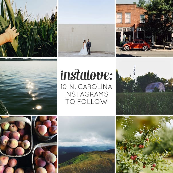 Instalove: 10 North Carolina Instagram Accounts to Follow // Feast  + West
