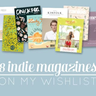 8 Indie Magazines on my Wishlist