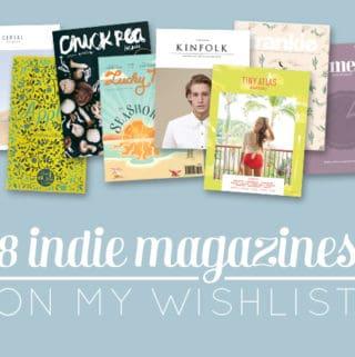 8 Indie Magazines on my Wishlist