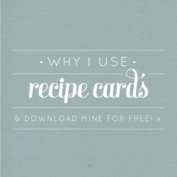 Why I Use Recipe Cards, plus a free recipe card download // Feast + West