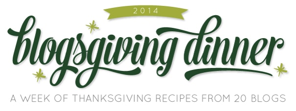 Blogsgiving Dinner: 52 Thanksgiving Recipes from 20 Blogs // Feast + West