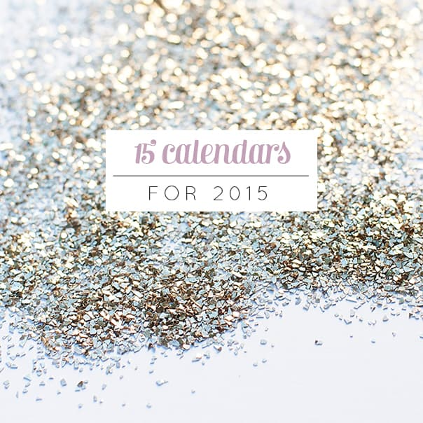 15 Calendars for 2015 // Feast + West