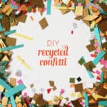 DIY Recycled Confetti