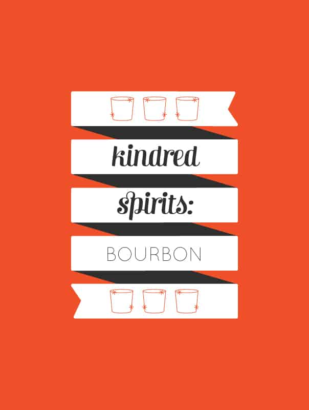 Kindred Spirits: Bourbon