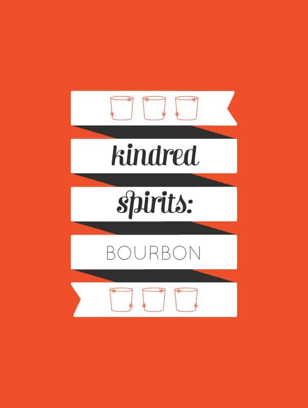 Kindred Spirits: Bourbon