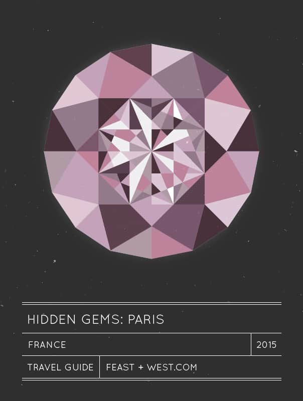 Hidden Gems: Paris, France travel guide // feastandwest.com
