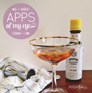Apps of My Eye: Highball