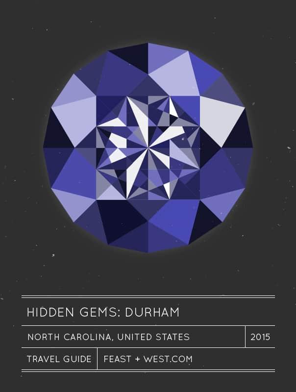 Hidden Gems: Durham, N.C. Travel Guide