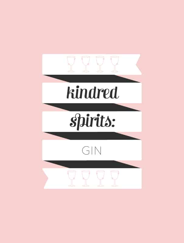 Kindred Spirits: A Gin guide