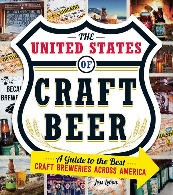 United States of Craft Beer by Jess Lebow