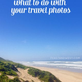 What to do with your travel photos // Feast + West for Wetherills Say I Do