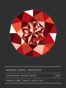 Hidden Gems: Madison, Wisconsin Travel Guide // Feast + West