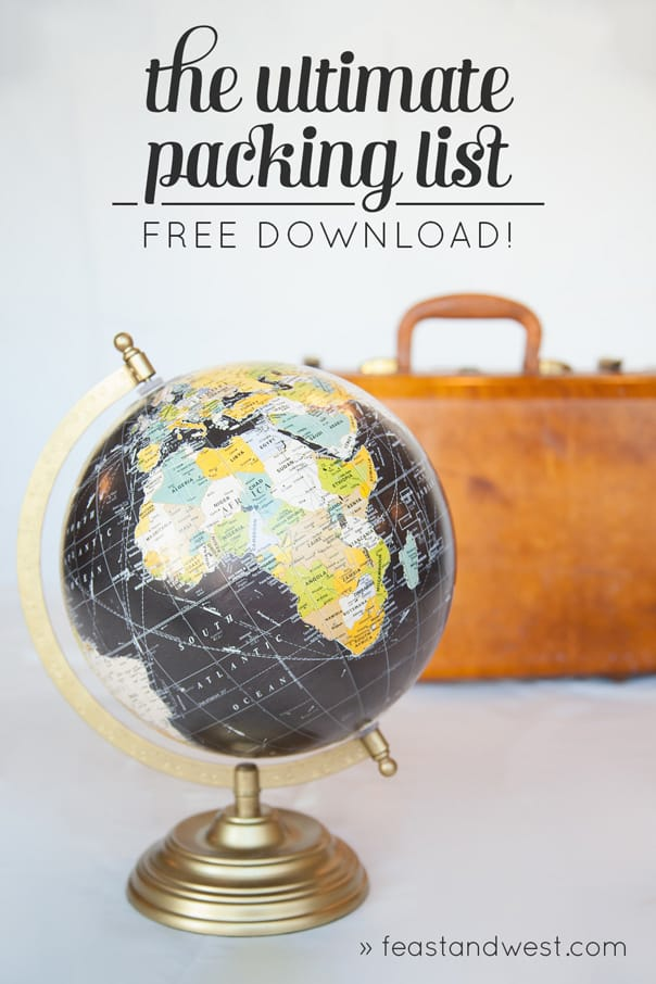 The Ultimate Packing List free printable from Feast + West