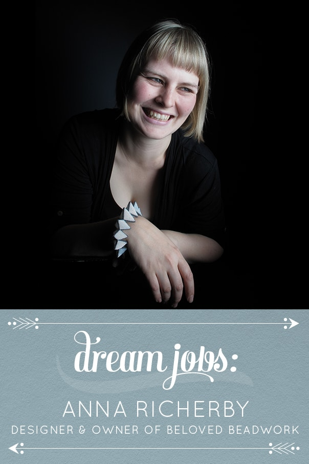 Dream Jobs: A Q&A with Anna Richerby of Beloved Beadwork // Feast + West