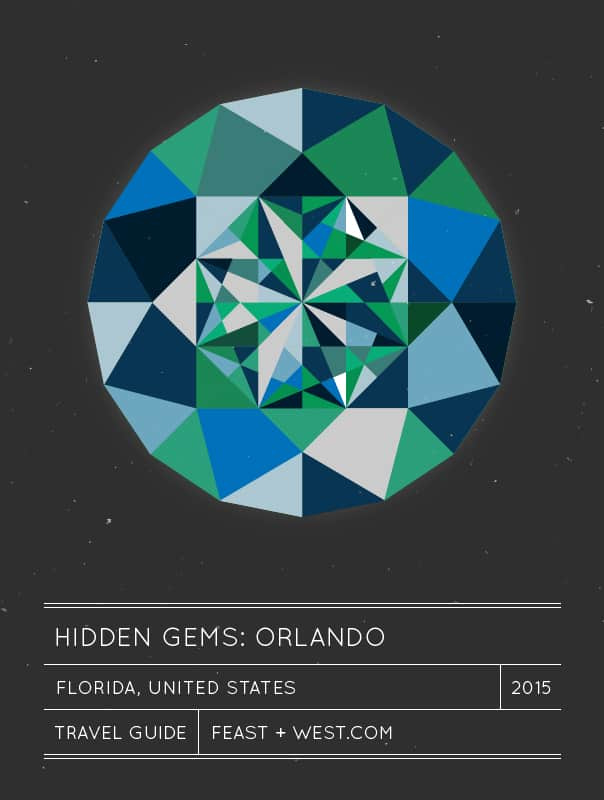 Hidden Gems: Orlando Travel Guide // Feast + West