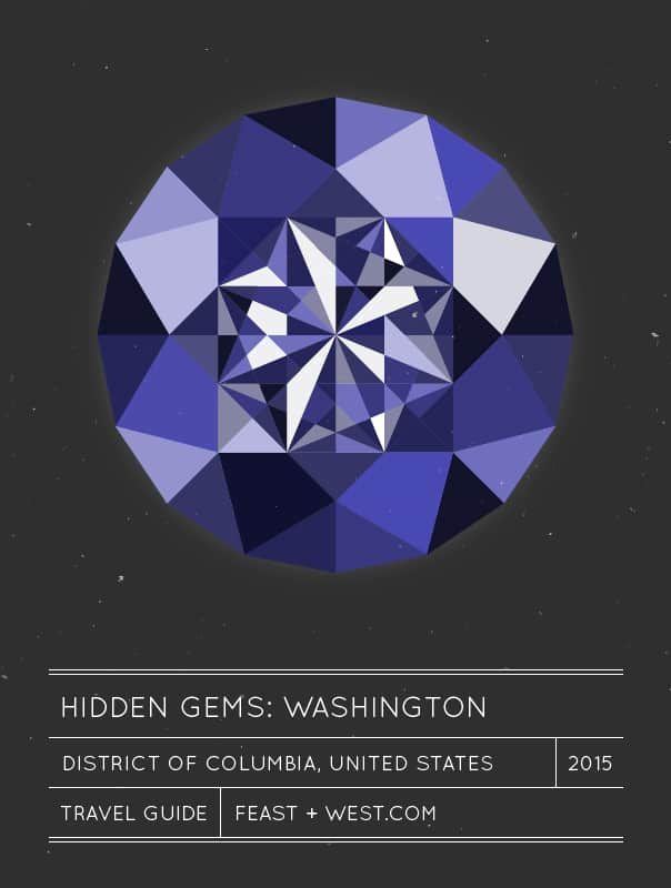 Hidden Gems: Washington, D.C. Travel Guide // Feast + West