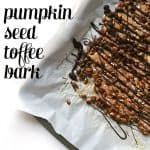 Dark Chocolate Pumpkin Seed Toffee Bark