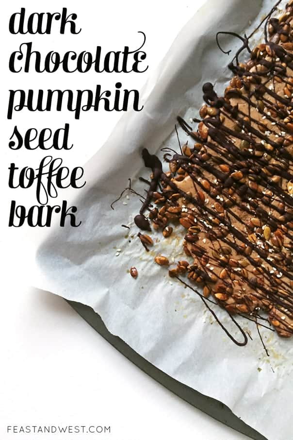 Dark Chocolate Pumpkin Seed Toffee Bark // feastandwest.com