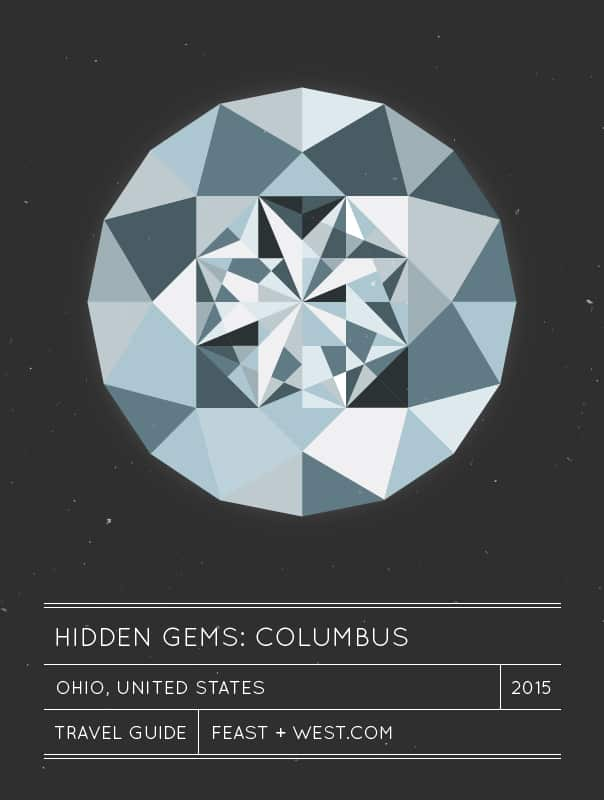 Hidden Gems: Columbus, Ohio Travel Guide // Feast + West