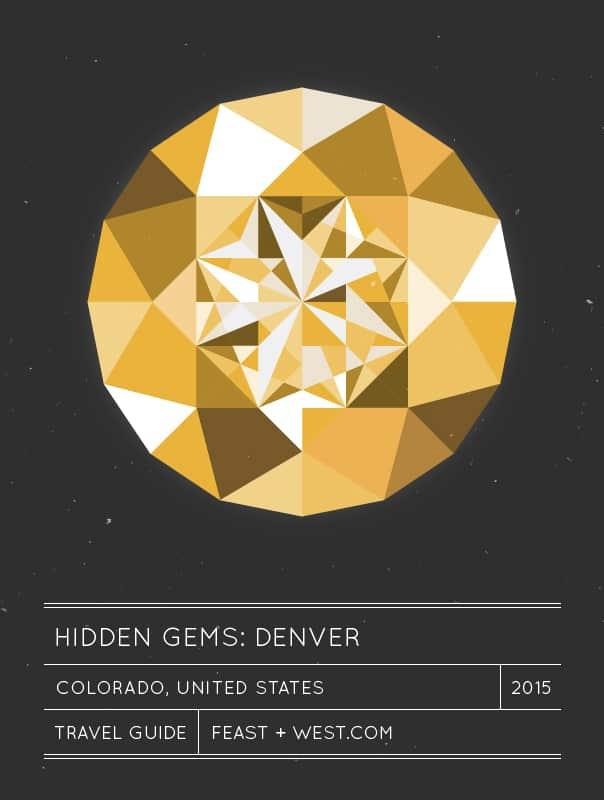 Hidden Gems: Denver Travel Guide // Feast + West