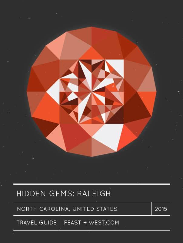 Hidden Gems: Raleigh Travel Guide // Feast + West