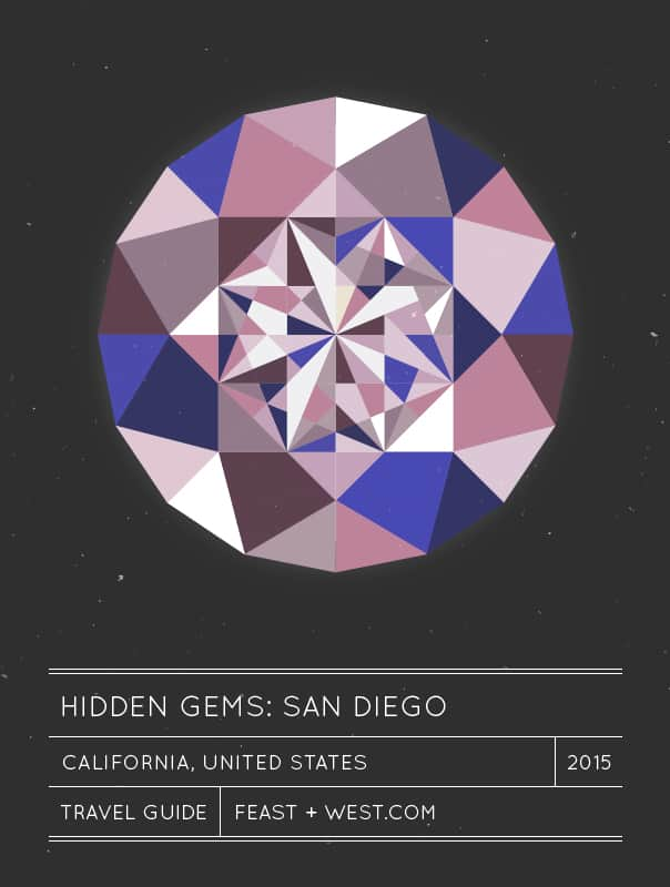 Hidden Gems: San Diego Travel Guide // Feast + West