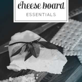 Cheese Board Essentials
