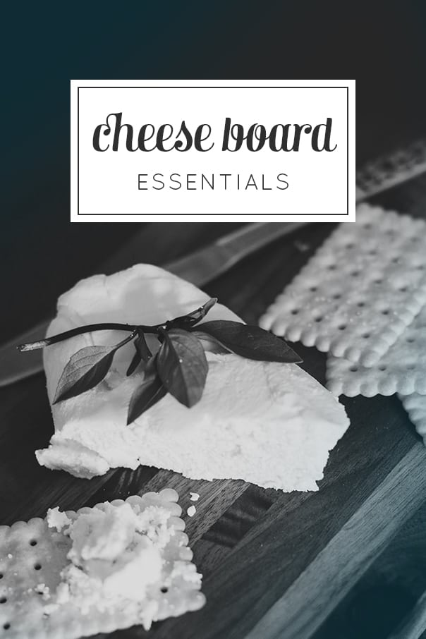 Cheese Essentials — Everything you need to make a gorgeous cheese board for a party. Impress your guests! (via feastandwest.com)