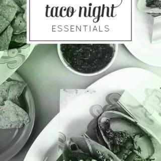 Taco Night Essentials