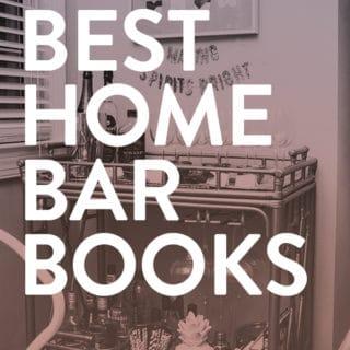 The 10 Best Home Bartending Books